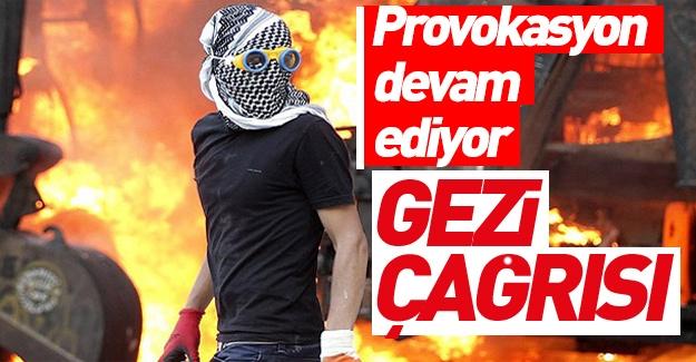 Açıkça 'Gezi'ye çağırdılar!