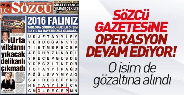 Sözcü gazetesine operasyon devam ediyor!