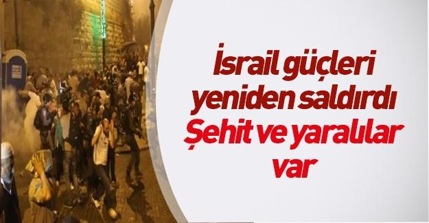 Kudüs'te saldırılar yeniden şiddetlendi: Şehit ve yaralılar var!