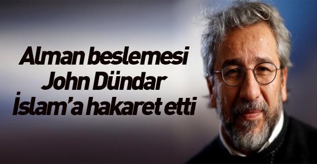 Can Dündar İslamiyete dil uzattı!