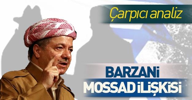 Yıllar önce yazılmış! İşte MOSSAD ve Barzani ilişkisi