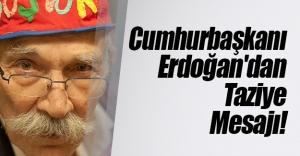 Cumhurbaşkanı Recep Tayyip Erdoğan'dan 'Godzilla' lakaplı Selahattin Geçgel için taziye mesajı!