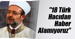 Diyanet İşleri Başkanı Mehmet Görmez'den Hac'daki izdiham hakkında açıklama geldi!