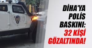 Diyarbakır'da Dicle Haber Ajansı'na polis baskını! 32 kişi gözaltına alındı...