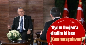 Erdoğan Aydın Doğan'la görüşmesini anlattı