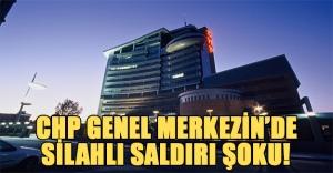 CHP Genel Merkezi'ne silahlı saldırı! Son dakika gelişmesi (Videolu Haber)