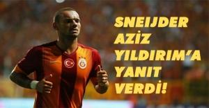 Sneijder'den Aziz Yıldırım'a salvo! Herşeyin bir iki vardır