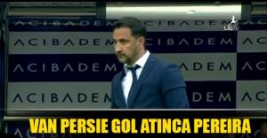 Van Persie gol atınca Pereira!