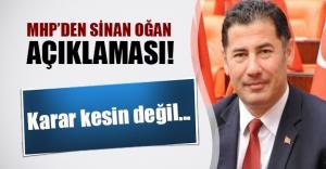 MHP'den 'Sinan Oğan' açıklaması: Karar kesin değil, temyiz edilebilir