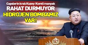 Capslerin kralı Kuzey Koreli manyak rahat durmuyor: Hidrojen bombası üretiyoruz