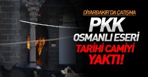 Diyarbakır'da çatışma! Tarihi Fatihpaşa Camisi'nde yangın!