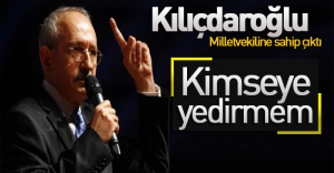 Kemal Kılıçdaroğlu, Eren Erdem'i savundu