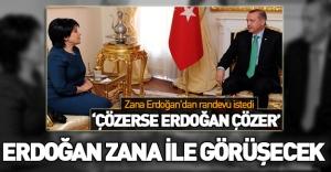 Erdoğan: Leyla Zana ile görüşebilirim!
