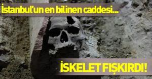 İstanbul'un en ünlü caddesinden iskelet fışkırdı...