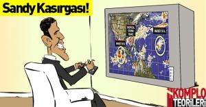 Sandy Kasırgası ve komplo teorileri!