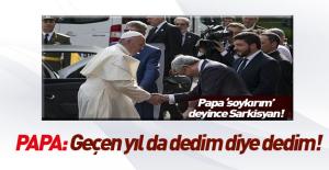 Papa'dan Türkiye'ye soykırım yanıtı