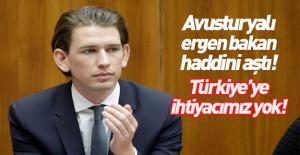 Avusturya'dan küstah Türkiye açıklaması