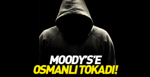 Türk Hackerlardan Moody's'e Osmanlı tokadı!