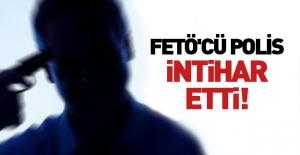 Açığa alınan FETÖ'cü intihar...