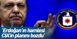 'Erdoğanın hamlesi CIAnın...