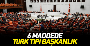 Türk tipi başkanlık sistemi nasıl...