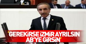 CHP#039;li Ali Yiğit: İzmir ayrılsın...