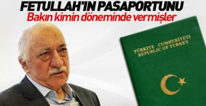 Gülen'in pasaportu onun iktidarında verilmiş!