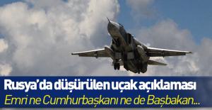 Rusya'dan düşürülen uçak açıklaması: Ne Cumhurbaşkanı ne de Başbakan…