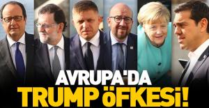 Avrupa'da Trump öfkesi!
