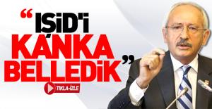 Kılıçdaroğlu: TIR'larla silah gönderdik, IŞİD'i kanka belledik