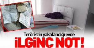 Teröristin yakalandığı evde ilginç not!