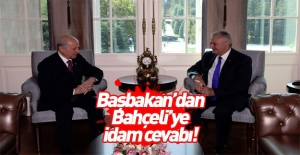 Başbakan'dan MHP'ye idam cevabı