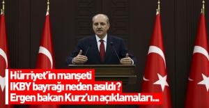Başbakan Yardımcısı Kurtulmuş: Birileri hükümetle TSK'nın uyumlu çalışmasından rahatsız