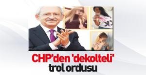 CHP'den 'dekolteli' trol ordusu