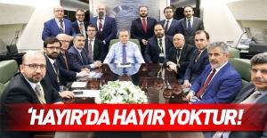 Cumhurbaşkanı Erdoğan: 'Hayır' demekte hayır yoktur