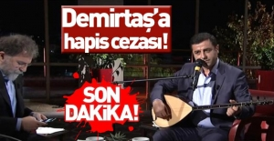 Demirtaş'a 'Türk milletini aşağılama' cezası