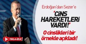 Erdoğan Sezer'e yüklendi!