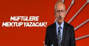 Kemal Kılıçdaroğlu müftülere mektup yazacak