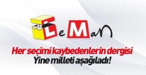 Leman dergisi EVET diyen seçmenleri aşağıladı