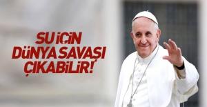 Papa'dan flaş açıklamalar...