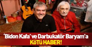 Darbukatör Baryam ve #039;Bidon kafa#039;...