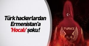 Türk hackerlardan Ermenistan'a 'Hocalı' şoku!