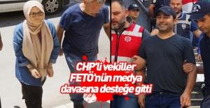 CHP'li vekiller FETÖ'nün medya davasına desteğe gitti