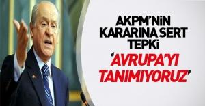 Devlet Bahçeli'den AKPM'nin kararına tepki