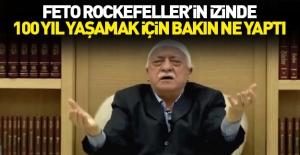 Teröristbaşı Gülen 100 yıl yaşamak için ne yaptı?