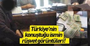 Türkiye'nin konuştuğu ismin rüşvet görüntüleri