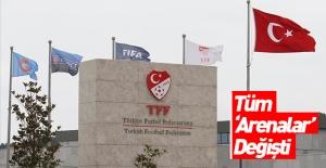 TFF 'Arena'ları değiştirdi