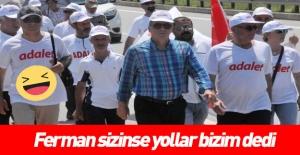 CHP'li İnce: Ferman sizinse yollar bizimdir
