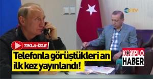 İki liderin telefon görüşmesi ilk kez yayınlandı