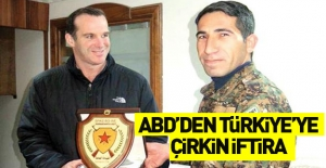 ABD'den Türkiye'ye çirkin iftira!